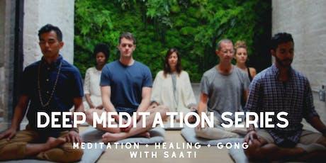 Deep Meditation Series  tickets