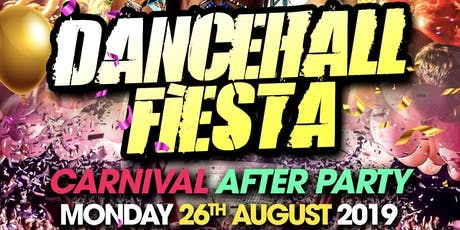 Dancehall Fiesta - Carnival After Party tickets