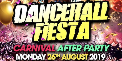 Dancehall Fiesta - Carnival After Party