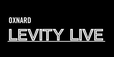 Ventura county appreciation night ! Levity Live tickets
