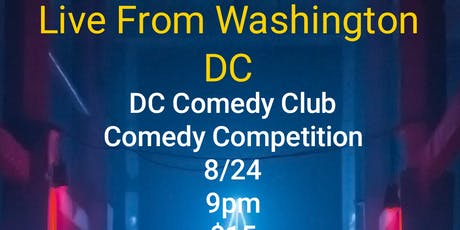 Live  From Washington DC Comedy Competition tickets