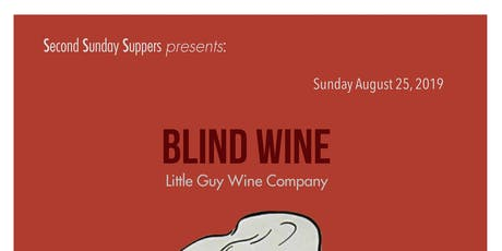 Sunday Supper Presents BLIND WINE TASTING tickets