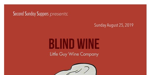 Sunday Supper Presents BLIND WINE TASTING