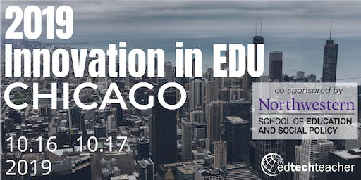 Innovation in Education Conference- Chicago 2019