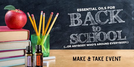 Back to School Essential Oil Make & Take tickets