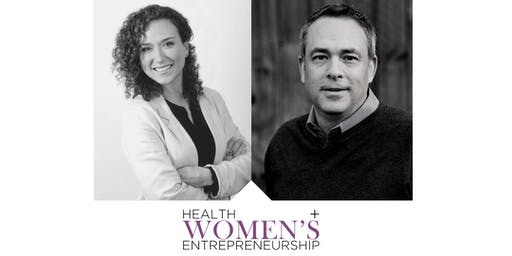 Women's Health + Entrepreneurship Series