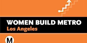 Women Build Metro Los Angeles Apprenticeship Readiness...
