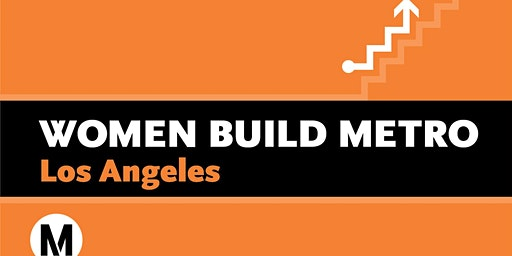 Women Build Metro Los Angeles Apprenticeship Readiness Fair