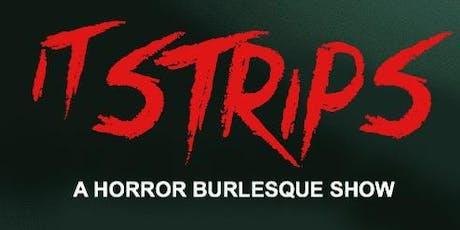 It Strips tickets