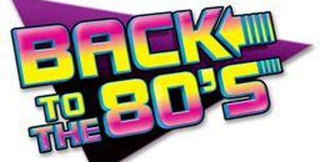 Bring Back The 80's New Year Bash Fundraiser! tickets