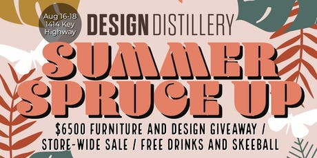 Design Distillery's Summer Spruce Up Event and Giveaway tickets