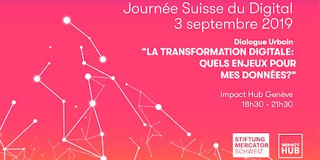 Dialogue Urbain | La transformation digitale: Quels enjeux pour mes données? tickets