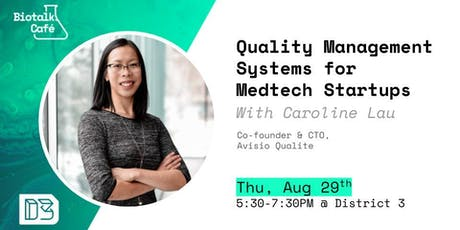 Biotalk Café: Quality Management Systems for Medtech Startups tickets