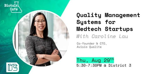 Biotalk Café: Quality Management Systems for Medtech Startups