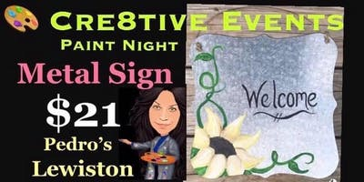 $21 Paint Night - Sunflower Metal Sign @ Pedro's Lewiston