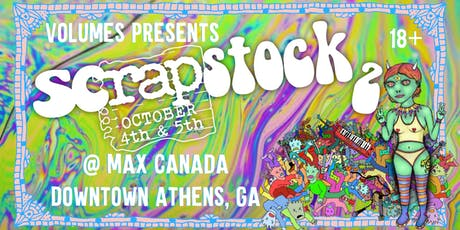 Volumes Presents: Scrapstock 2 tickets