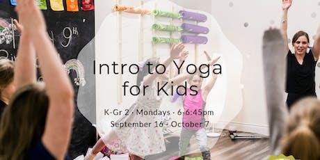 Kids Intro to Yoga {K- Gr 2} tickets
