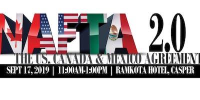 NAFTA 2.0: US, Mexico & Canada