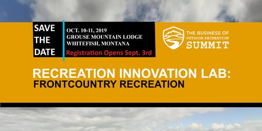 2019 Business of Outdoor Recreation Summit: Recreation Innovation Lab