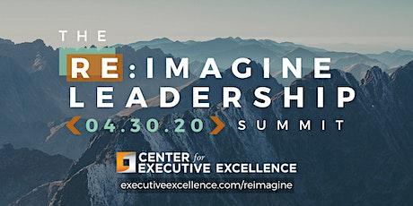 The 2020 Re:Imagine Leadership Summit tickets