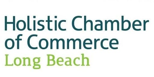 Long Beach Holistic Chamber of Commerce September Meeting - VISIBILTY: The Key to Attracting New Clients and Changing More Lives