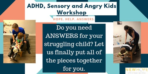ADHD, Sensory & Angry Kids Workshop