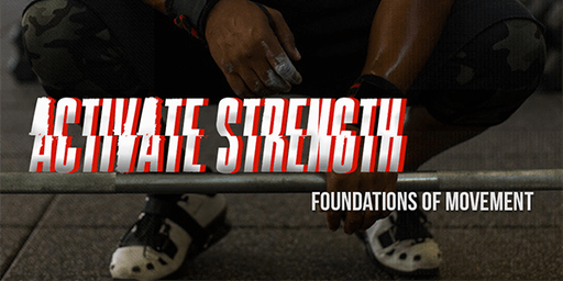 Activate Strength: Fundamentals of Movement