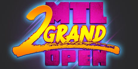 MTL 2 Grand Open - WILD CARD WEEK tickets