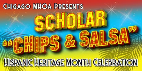 "MHOA ""Scholar -Chips and Salsa"" Celebration tickets"