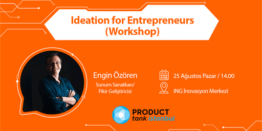 Ideation for Entrepreneurs (Workshop)