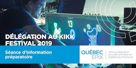 Séance d'information pour la Mission au KIKK Festival 2019 billets