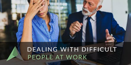 Dealing With Difficult People at Work tickets