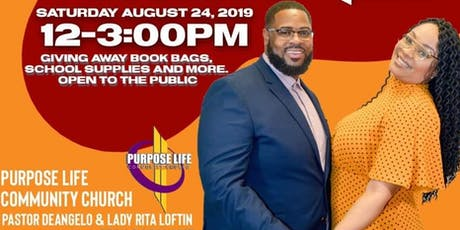 Purpose Life Community Church Back To School Cookout tickets