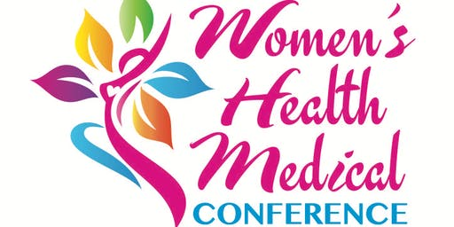 Annual Women's Health Medical Conference - 2019