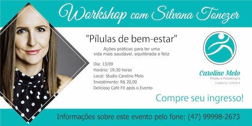 Workshop com Silvana Tonezer