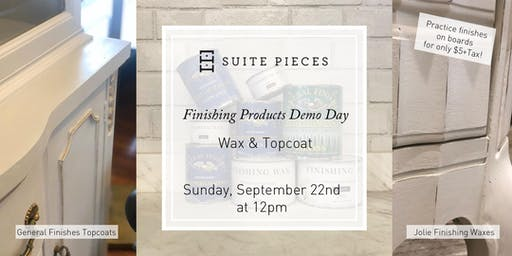 Suite Pieces Finishing Demo: Waxing & Topcoat!
