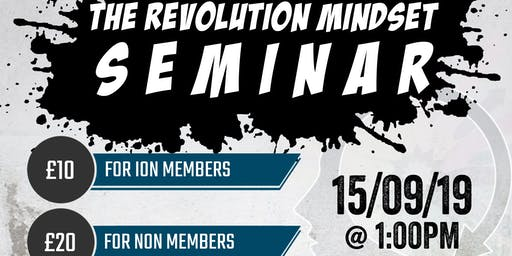 The Revolution Mindset Seminar @ ION Strength and Conditioning