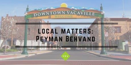 Local Matters: Peyman Behvand tickets