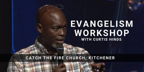 Evangelism Workshop with Curtis Hinds tickets