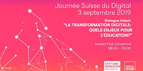 Dialogue Urbain| La transformation digitale: Quels enjeux pour l'éducation? tickets