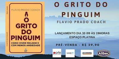 PRÉ-VENDA: LIVRO O GRITO DO PINGUIM - FLAVIO PRADO COACH