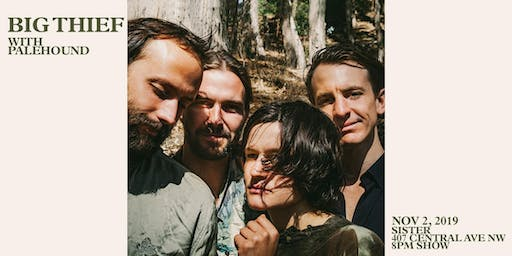 BIG THIEF *SOLD OUT*