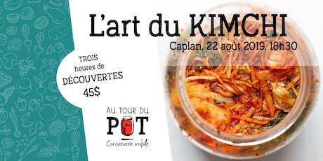 L'art du KIMCHI : préparation, conservation et... cuisine! billets