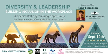 Building Inclusion in the Workforce - Diversity & Leadership Training tickets
