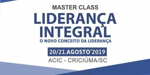 """Master Class """"Liderança Integral - O novo conceito da liderança"""""""