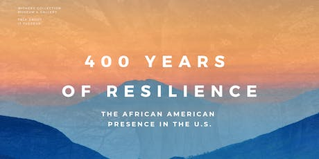 Talk About It Tuesday: 400 Years  of Resilience tickets