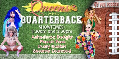 11:30 am Queens and Quarterbacks Drag Show