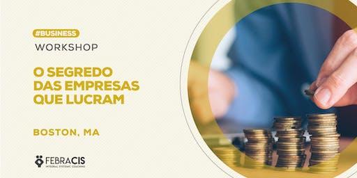 WORKSHOP O SEGREDO DAS EMPRESAS QUE LUCRAM
