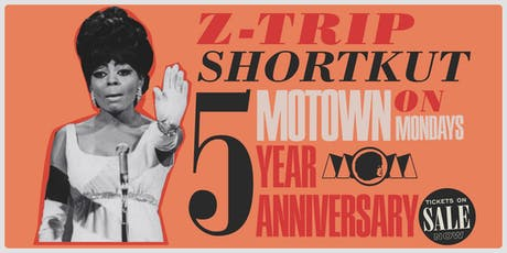 Motown 5-Year Anniversary Block Party Featuring Z-Trip, Shortkut, and more... tickets