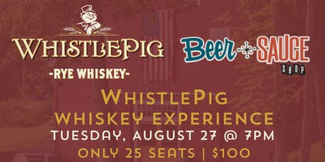 WhistlePig Whiskey Experience tickets